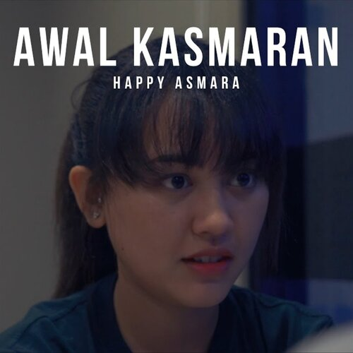 Happy Asmara - Awal Kasmaran Mp3